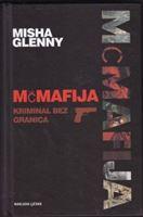 Picture of Misha Glenny: McMafija: Kriminal bez granica