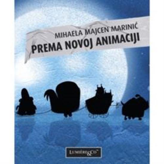 Picture of Majcen Marinić Mihaela: Prema novoj animaciji
