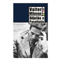 Picture of Milovan Valter: Biljeske o Pasoliniju
