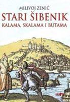Picture of Milivoj Zenić: Stari Šibenik – Kalama, skalama i butama