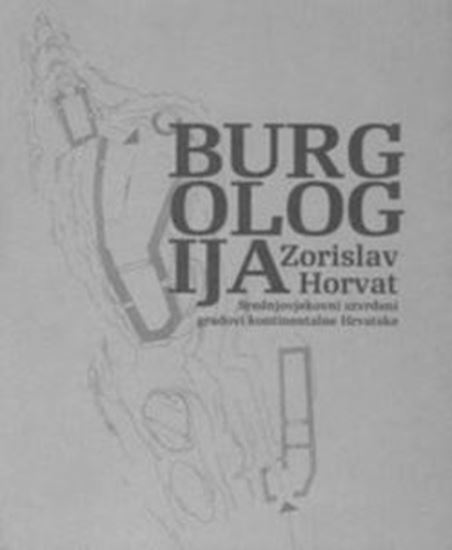 Picture of Zorislav Horvat: Burgologija
