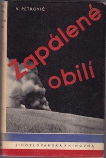 Picture of Veljko Petrović: Zapálené obilí a jiné povídky