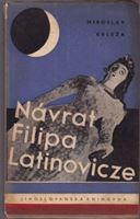 Picture of Miroslav Krleža: Návrat Filipa Latinovicze