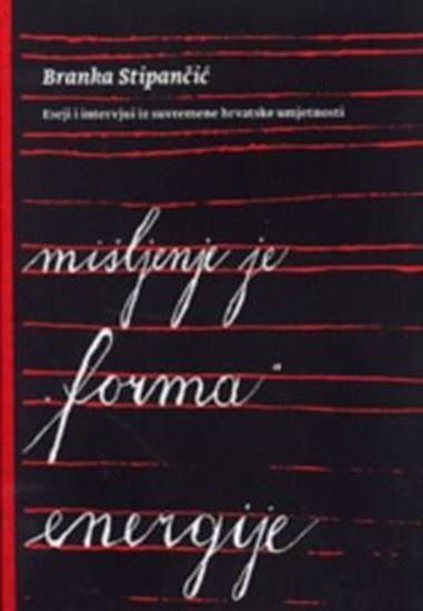 Picture of Branka Stipančić: Mišljenje je forma energije