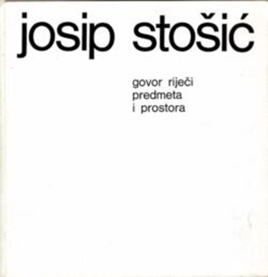 Picture of Josip Stosic: Govor rijeci i prostora