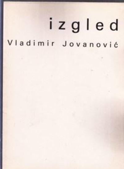 Picture of Vladimir Jovanović: Izgled