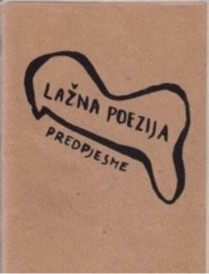 Picture of Vlado Martek: Lažna poezija - predpjesme