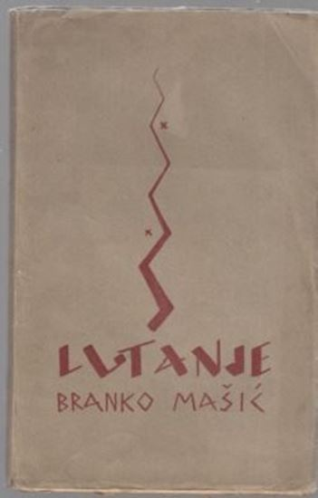 Picture of Branko Masic: Lutanje