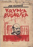 Picture of Joe Matošić: Krvava Bugarska