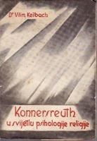 Picture of Vilim Keilbach: Konnersreuth u svijetlu psihologije religije