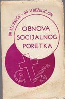 Picture of dr Stjepan Bakšić i dr. Velimir Deželić - sin : Obnova socijalnog poretka