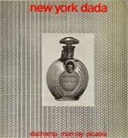 Picture of Arturo Schwarz: New York Dada Duchamp - Man Ray - Picabia