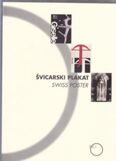 Picture of Vladimir Maleković / Edi Laura: Švicarski plakat / Swiss poster