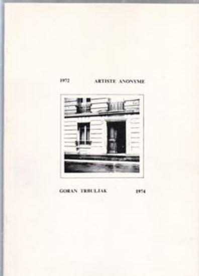 Picture of 1972 Artiste anonyme / Goran Trbuljak 1974