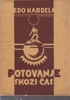 Picture of Edo Edvard Kardelj: Potovanje skozi čas