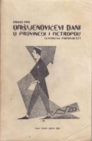 Picture of Milko Min: Umišljenovićevi dani u provinciji i metropoli