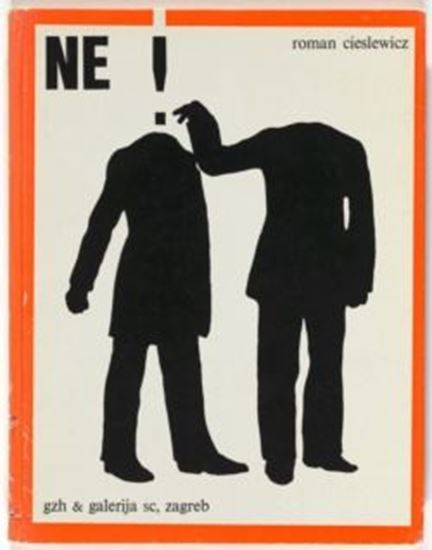 Picture of Roman Cieslewicz: NE!