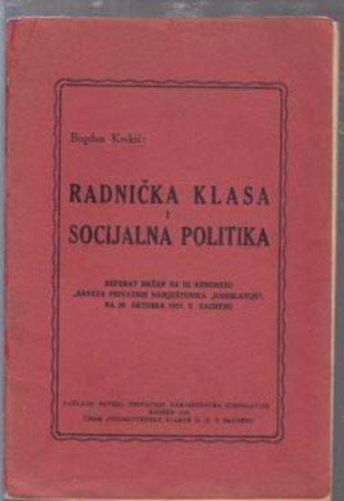 Picture of Bogdan Krekic: Radnicka klasa i socijalna politika