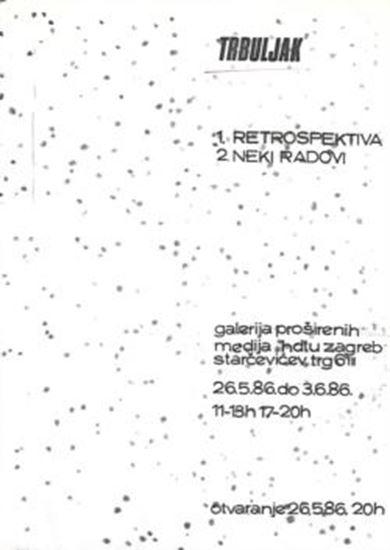 Picture of Goran Trbuljak: Retrospektiva - Neki radovi