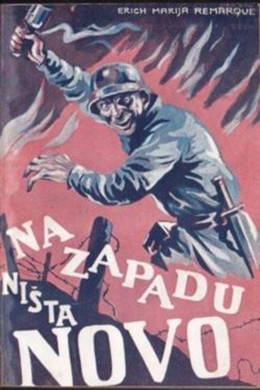 Picture of Erich Marija Remarque : Na zapadu ništa novo