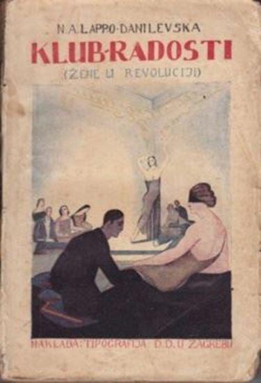 Picture of Lappo - Danilovska Nadezhda: Klub radosti (žene u revoluciji)
