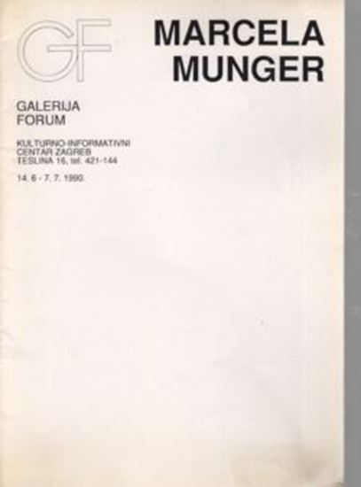 Picture of Marcela Munger: Galerija Forum, 1990
