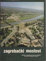 Picture of Krešo Ćosić, urednik: Zagrebački mostovi