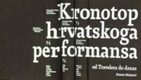 Picture of Kronotop hrvatskoga performansa: od Travelera do danas