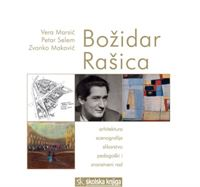 Picture of Vera Marsić-Petar Selem-Zvonko Maković: Božidar Rašica