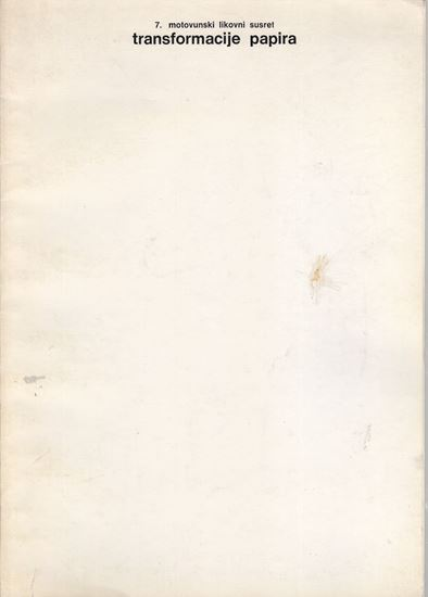 Picture of Transformacije papira;  Motovun, 1979.