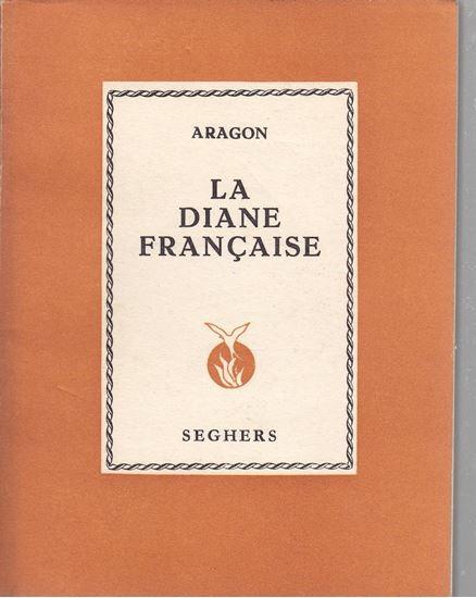 Picture of Louis Aragon: La Diane Française