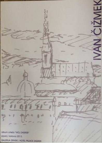 Picture of Ivan Čizmek: Moj Zagreb