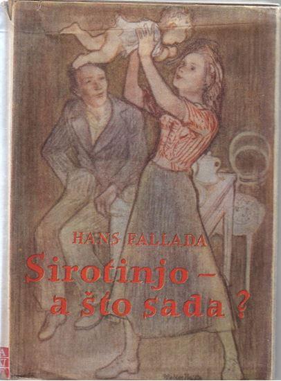 Picture of Hans Fallada: Sirotinjo - a što sada?