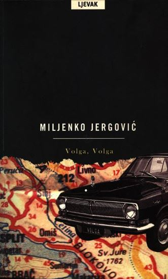 Picture of Miljenko Jergovic: Volga, Volga