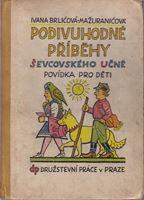 Picture of Ivana Brlićová-Mažuranićová: Podivuhodné příběhy ševcovského učně