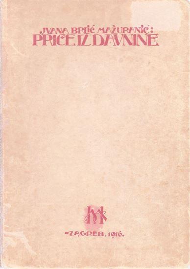 Picture of Ivana Brlic Mazuranic: Price iz davnine