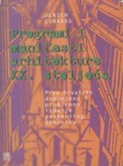 Picture of Programi i manifesti arhitekture XX. stoljeća