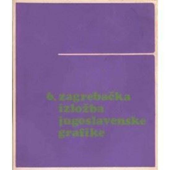 Picture of 6. zagrebacka izlozba jugoslavenske grafike