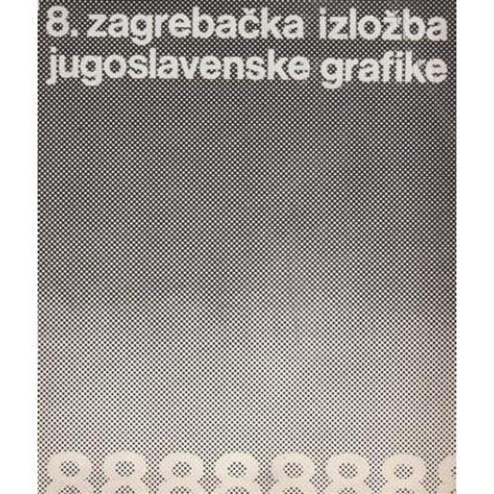 Picture of 8. zagrebačka izložba jugoslavenske grafike
