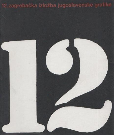 Picture of 12. zagrebacka izlozba jugoslavenske grafike