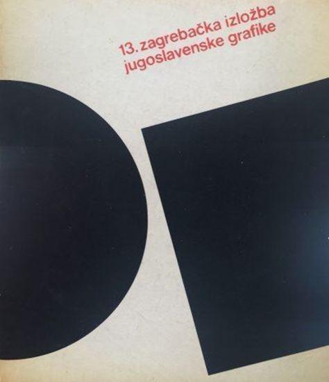 Picture of 13. zagrebačka izložba jugoslavenske grafike