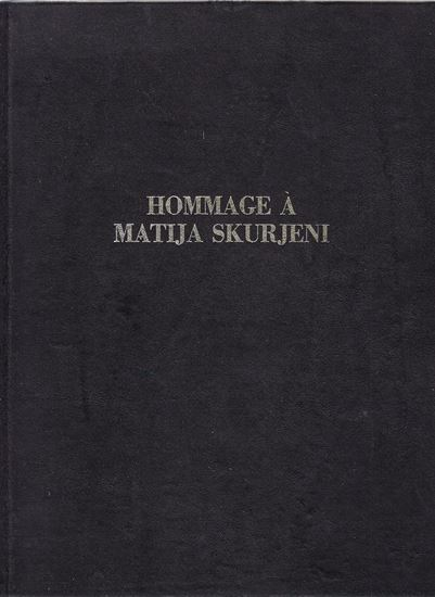 Picture of Hommage a Matija Skurjeni