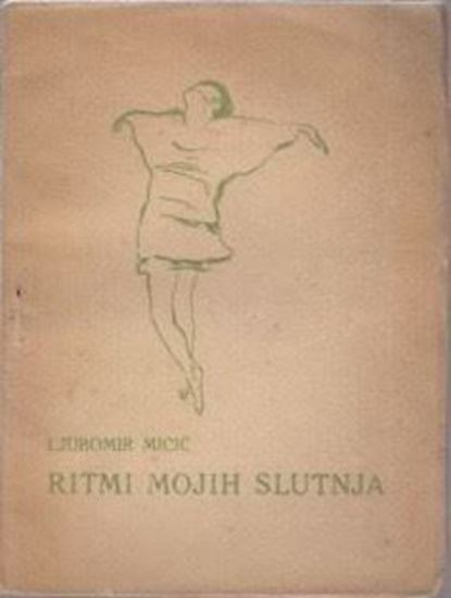 Picture of Ljubomir Micić: Ritmi mojih slutnja