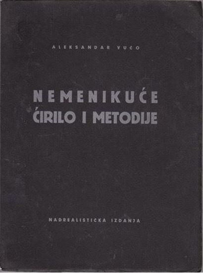 Picture of Aleksandar Vučo: Nemenikuće - Ćirilo i Metodije