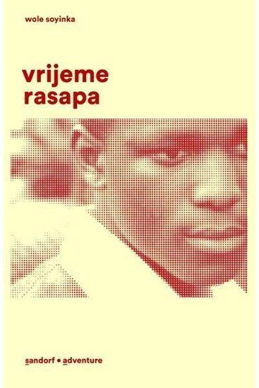 Picture of Wole Soyinka : Vrijeme rasapa