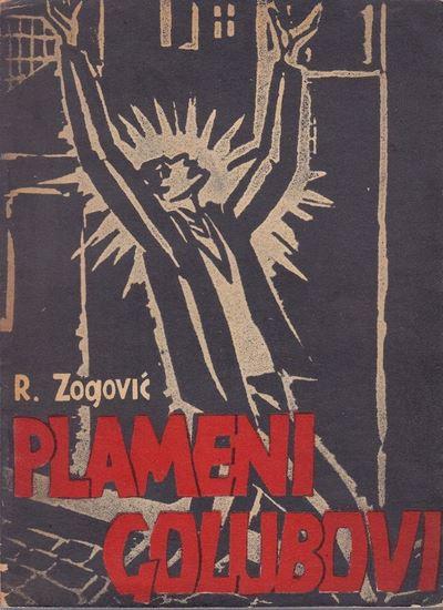 Picture of Radovan Zogović:  Plameni golubovi