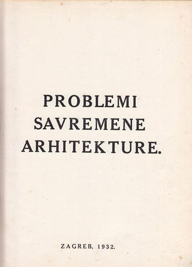 Picture of Stjepan Planić: Problemi savremene arhitekture