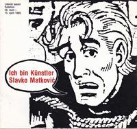 Picture of Slavko Matkovic: Ich Bin Kunstler