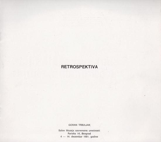Picture of Goran Trbuljak: Retrospektiva