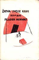 Picture of Mladen Horvat: Zrtva svoje krvi